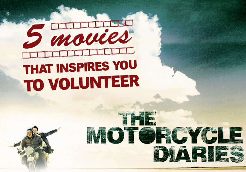 Movies That Inspire to Volunteer and Travel