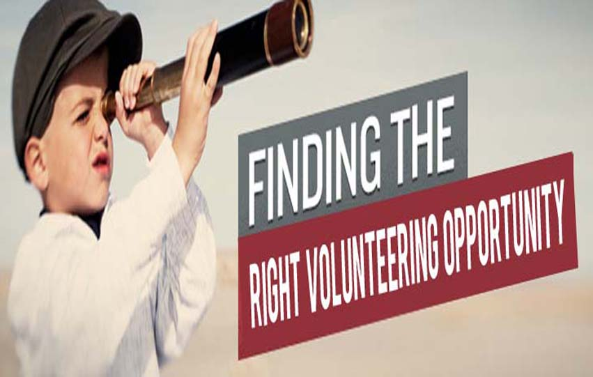Few Tips That'll Help You To Find The Right Volunteering Opportunity