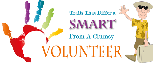 Are You A Volunteer Or A Smart Volunteer – Infographic