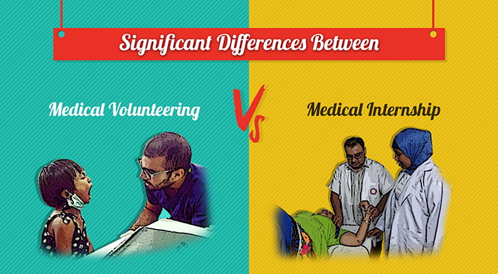 Differences Between a Medical Volunteering & Medical Internship – Infographic