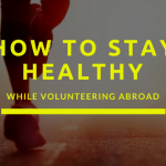 how-to-stay-healthy while volunteering
