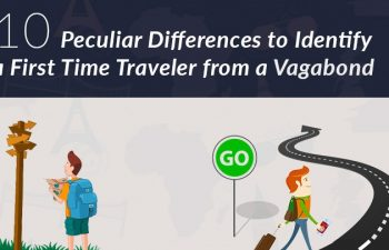 10 Peculiar Differences Between A First Time Traveler and A Vagabond