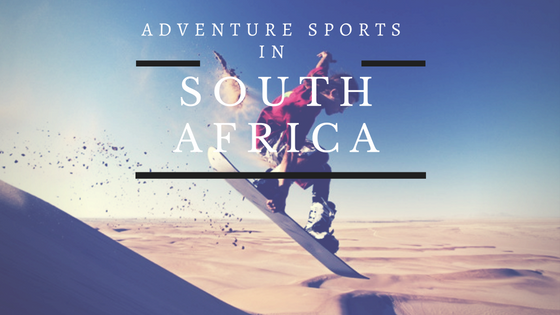 Top 5 Adventure Sports in South Africa That Can't Be Missed While Volunteering