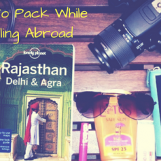 things-to-pack-while-travelling-abroad