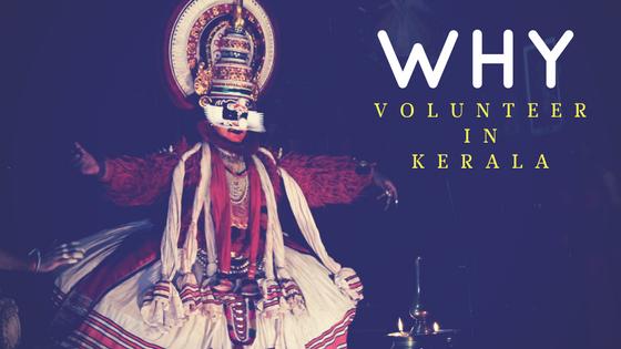11 Reasons For You To Volunteer In Kerala