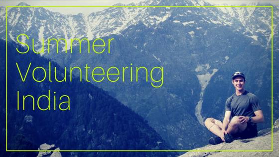 India Summer Volunteering Program 2017 – An Overview