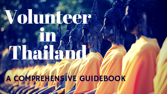 Volunteer In Thailand – A Comprehensive Guidebook