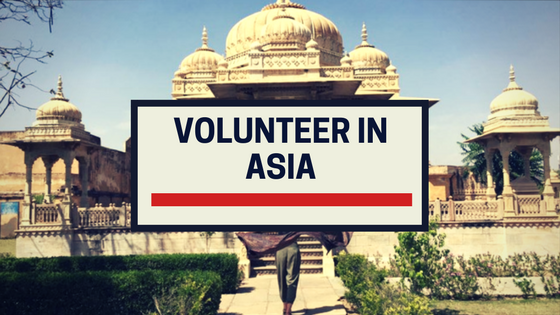 Destinations To Volunteer In Asia In 2017 | VolSol