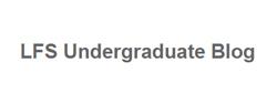 LFS Undergraduate Blog